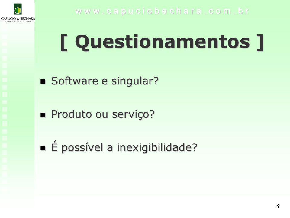 [ Questionamentos ] Software e singular Produto ou serviço